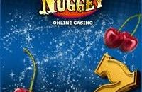Lucky Nugget Casino epitomizes an ideal that most online casino players are looking for – quality security. Lucky Nugget Casino is a part of Belle Rock Entertainment that runs 7online casinos and 3 online poker brands. Needless to say, this strong foundation laid down the carpet for Lucky Nugget's eventual and continual success.