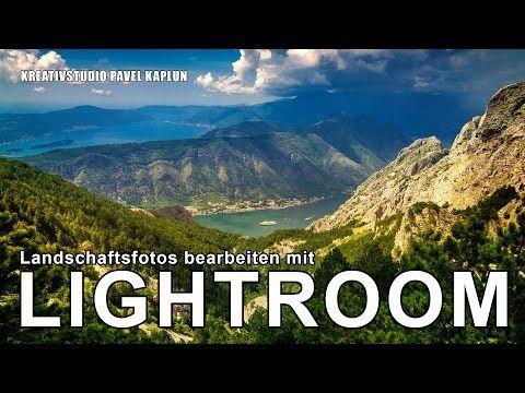 Landschaftsfotos in Lightroom bearbeiten - effektvolle Fotografie - YouTube