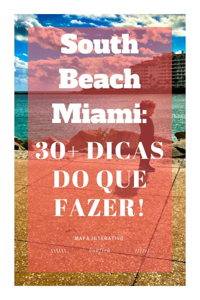 South Beach Miami - 30+ dicas do que fazer! (com mapa!)/South Beach Miami: 30+ tips on what to do here!