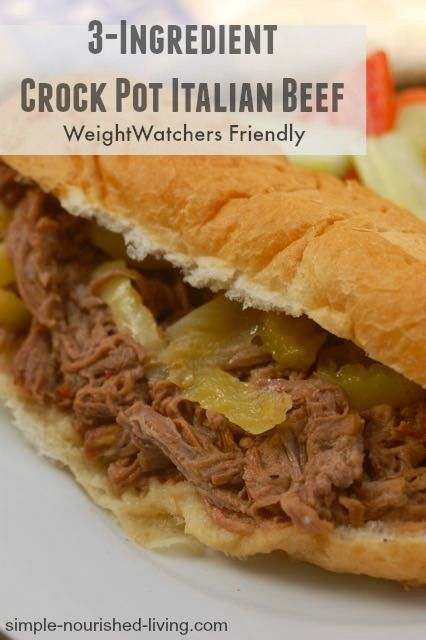 3 Ingredient Weight Watchers Crock Pot Italian Beef. Simple + Delicious. A favorite with the whole family. 158 calories + 4 wWPP (without roll) http://simple-nourished-living.com/2015/03/3-ingredient-weight-watchers-crock-pot-italian-beef/