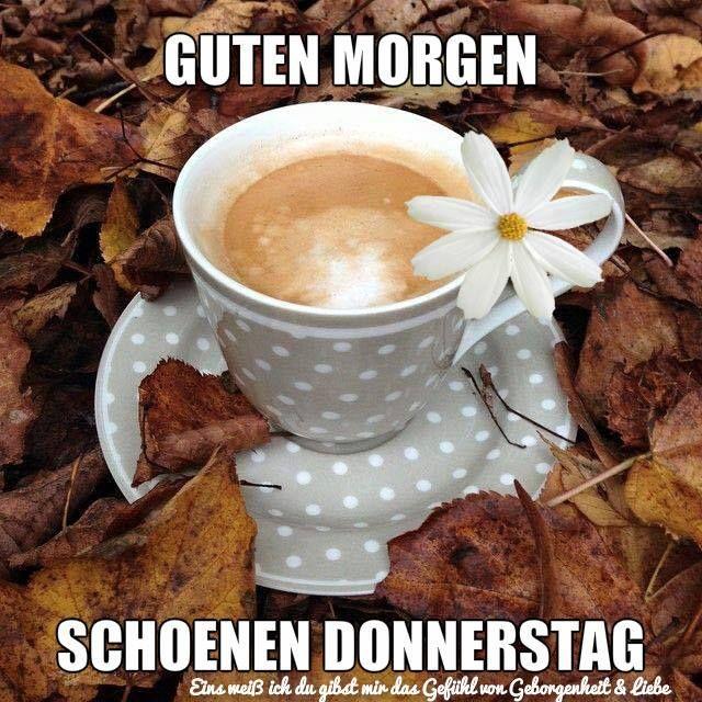 Donnerstag Gb Bilder Guten Morgen Bilder Donnerstag