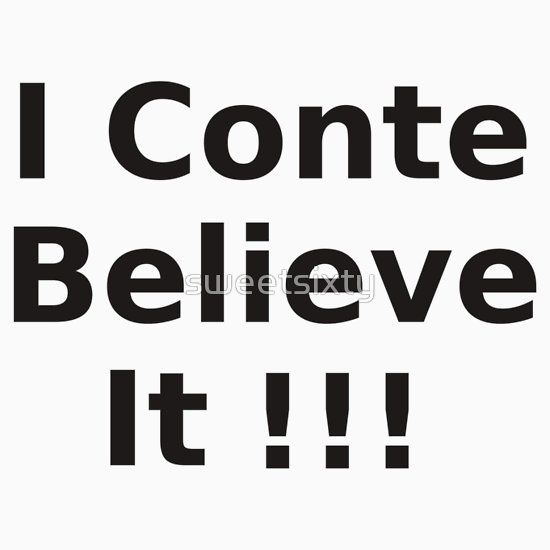 """I Conte Believe It! - Antonio - Football - Chelsea T-Shirt  Antonio Conte has garnered fame as the manager of Chelsea Football Club, partly for his snappy black suits and propensity for shouting! Combine this with the classic """"I don't believe it"""" catch phrase and you have British comedy and British football and you have the perfect T-Shirt!"""