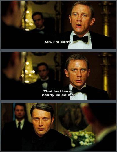 James Bond, Casino Royal quote, Le Chiffre, Mads Mikkelsen, Daniel Craig