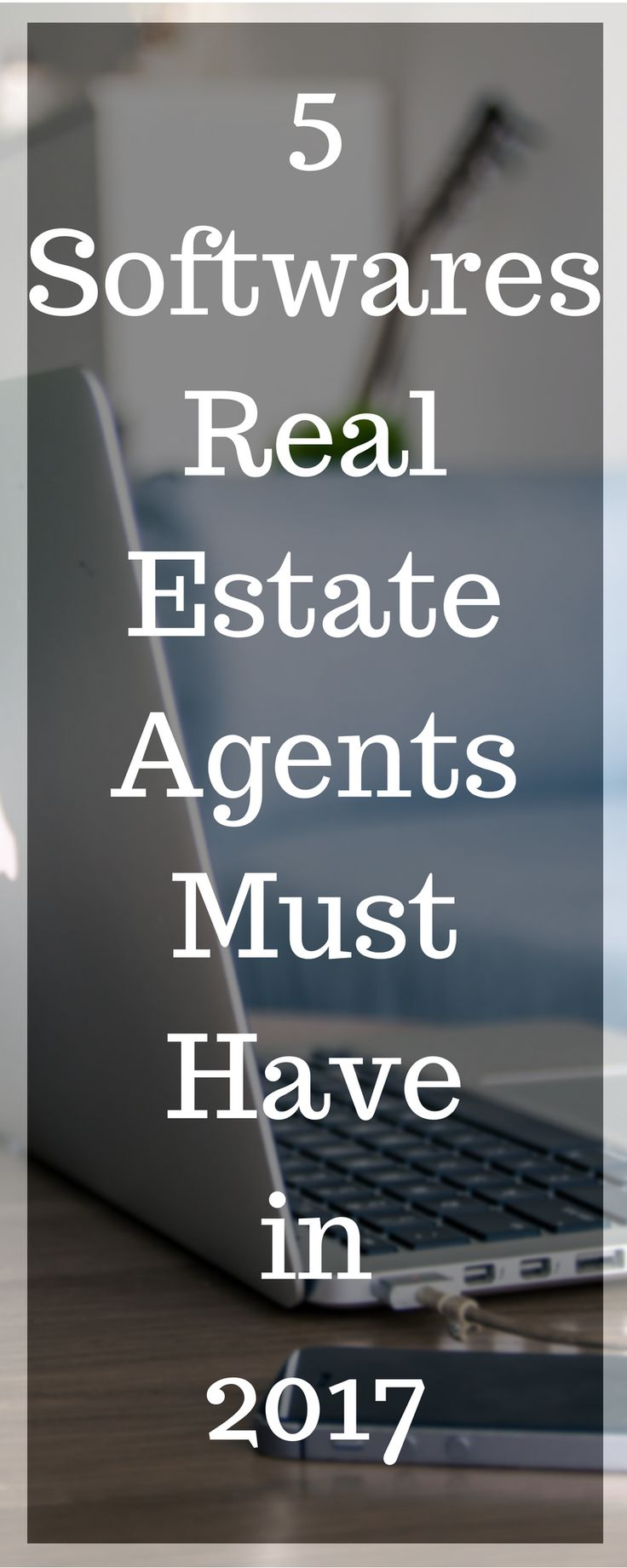 5 Softwares Real Estate Agents Must Have in 2017 - If you're a Real Estate Agent looking to up your game in the field by staying organized, keeping up with all your leads, and close more sales, then this list is for you. Lets Begin.