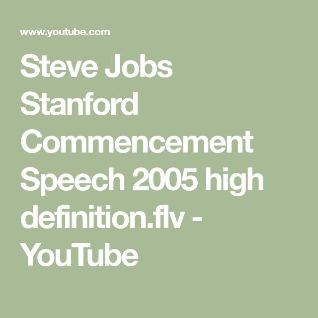 Steve Jobs Stanford Commencement Speech 2005 high definition.flv - YouTube