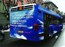 Fotomontaggio della campagna-pilota dell'UAAR: la fotografia rappresenta un autobus delle linee pubbliche genovesi come sarebbe apparso se la campagna fosse stata accettata dalla concessionaria di pubblicità