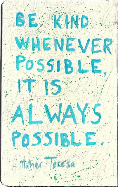 Be kind whenever possible. It is always possible. - Mother Teresa  #worldofgood #earthfootwear #ad