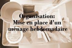 Organisation: mise en place d'une routine hebdomadaire. www.mon-carnet-deco.com