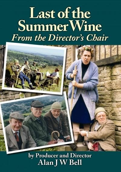 The genuine and only INSIDE STORY of Last of the Summer Wine! Roy Clarke's Color: Wine.