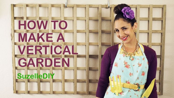 SuzelleDIY - How to Make a Vertical Garden