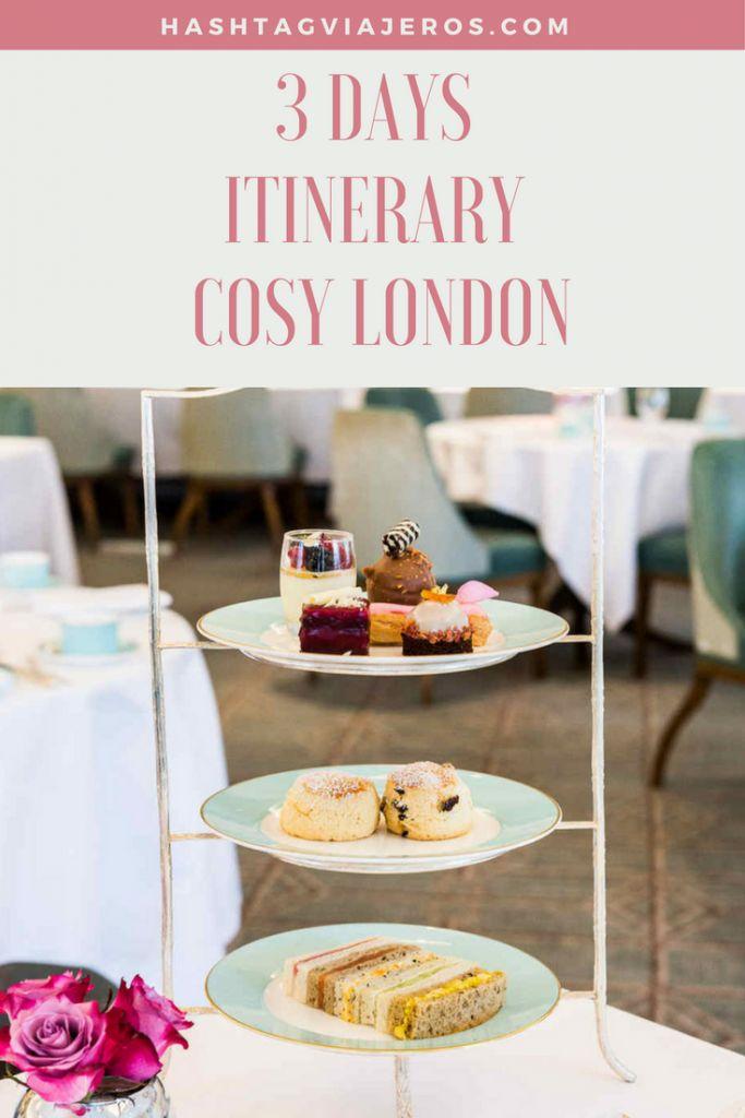 3-days Itinerary Cosy London | Hashtag #Viajeros