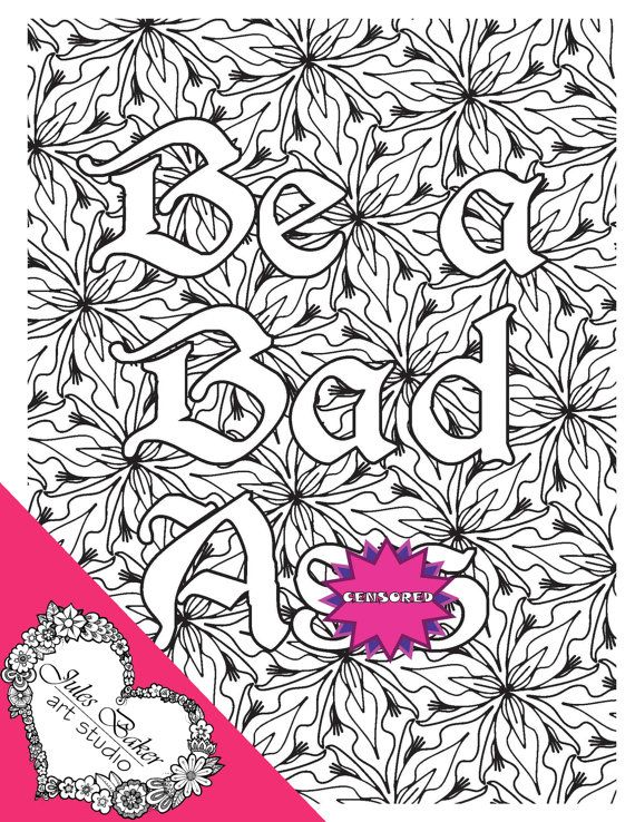 printable digital coloring page be a bad a quote coloring page from sweary and sassy patterns coloring book - Digital Coloring Book