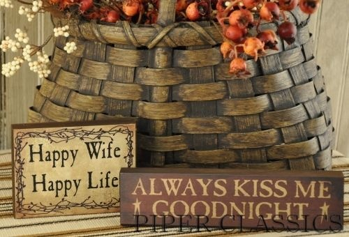 Always Kiss Me Goodnight Mini: Minis Signs, Kiss Me, Woods Signs, Primitives Decor, Country Decor, Love Signs, Primitives Words Signs, Decor Minis, Always Kiss
