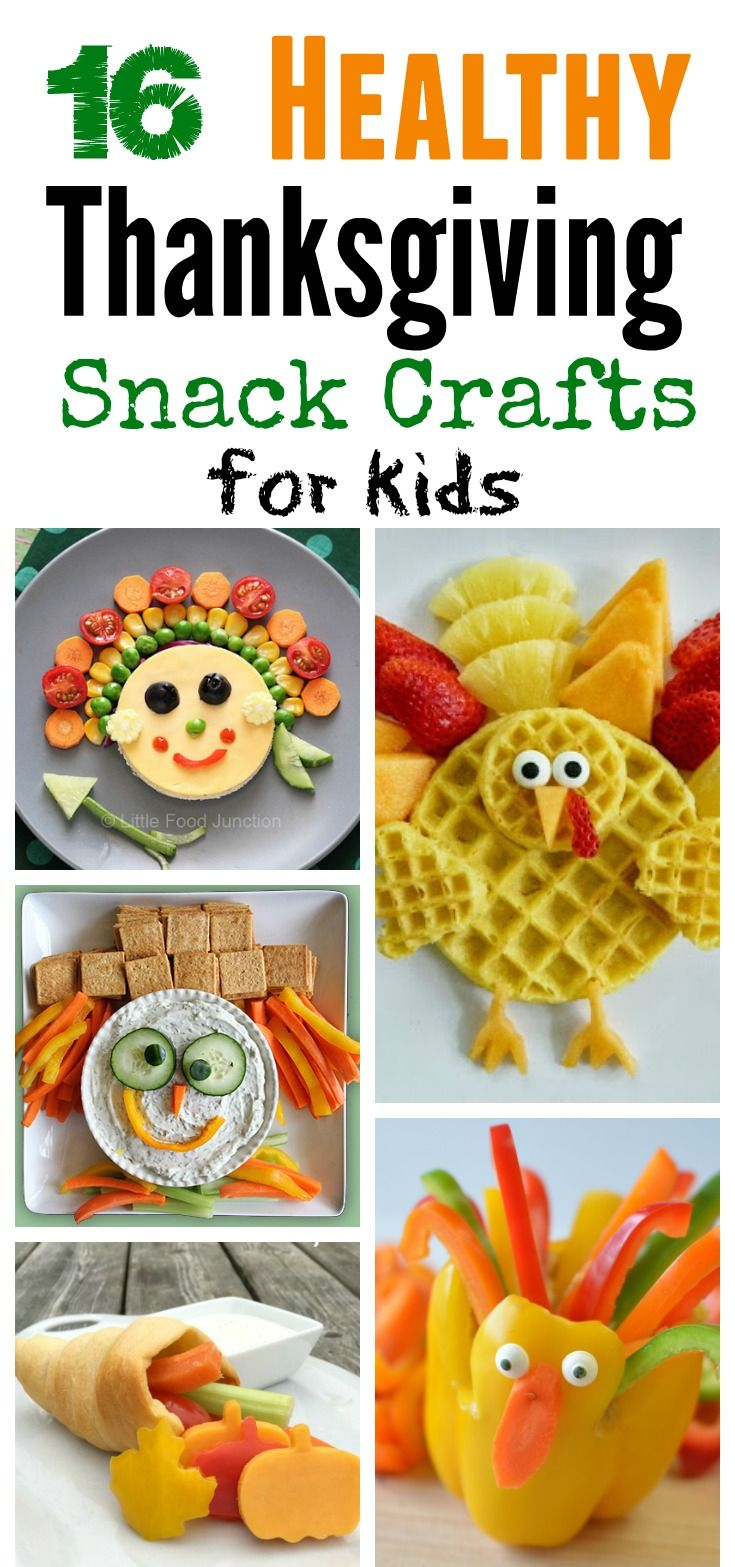 Healthy Thanksgiving Snack Crafts for Kids-by Laura  I'm interested in kid friendly snack ideas that lean on the healthier side. I did a little Pinterest surfing and found some pretty great stuff! Here's just a few of my faves: