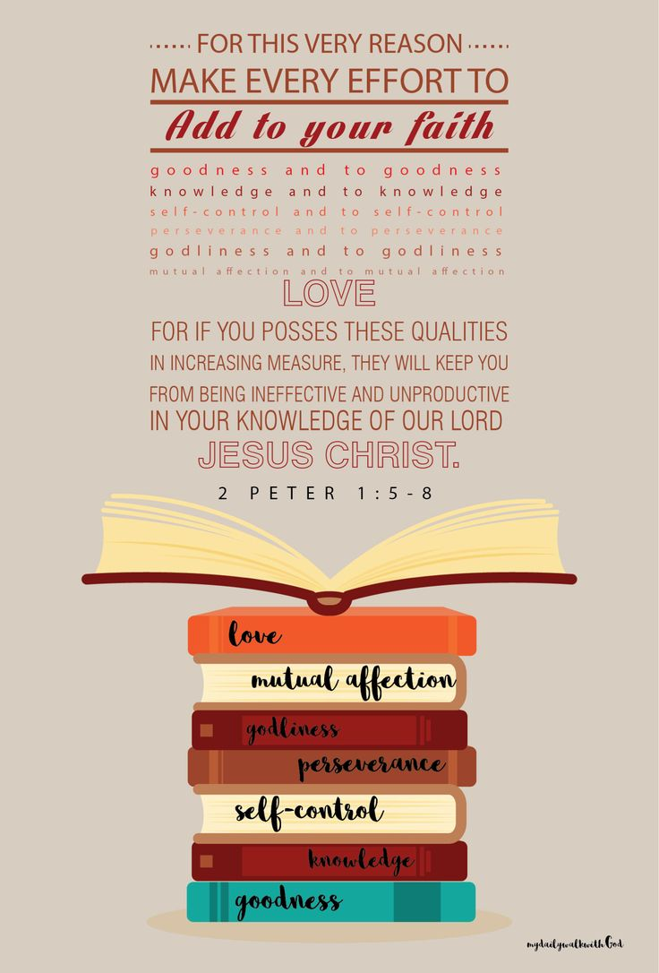 2 Peter 1:5-8 Peter names seven qualities of character. Christians should develop all the qualities and keep increasing them. All the qualities link together. However, the greatest quality is love. #devo #dailyjournal #mydailywalkwithGod