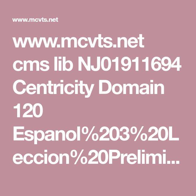 www.mcvts.net cms lib NJ01911694 Centricity Domain 120 Espanol%203%20Leccion%20Preliminar.pdf