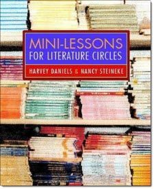 Mini Lessons for Literature Circles by Harvey Daniels and other great books for implementing literature circles. Click this pin to read my recommendation and learn where to purchase it. - Laura Candler