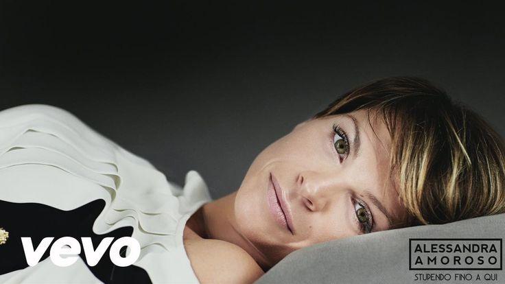 Alessandra Amoroso - Stupendo fino a qui (official lyric video)