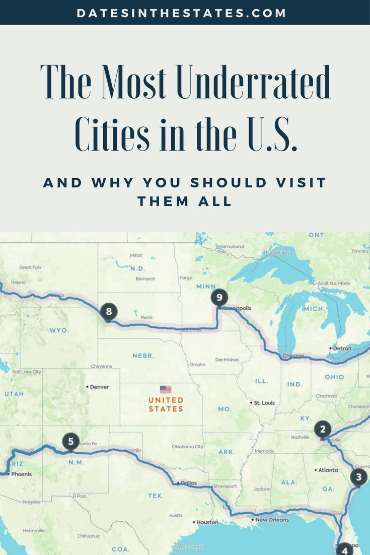Usa Travel Advice >> The Most Underrated Cities In The Usa Dates In The States