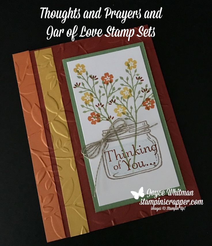 I used the Layered Leaves Embossing Folder with the Thoughts and Prayers and Jar of Love stamp sets from Stampin' Up! to make this fall handmade card.
