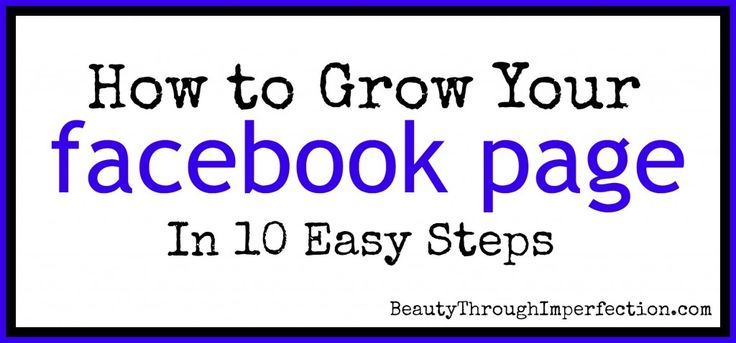 How to Grow Your Facebook Page & increase your LIKES