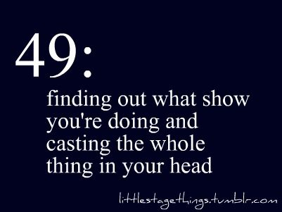 This happens so much. I have already cast most of The Little Mermaid in my head already! The leads, at least.