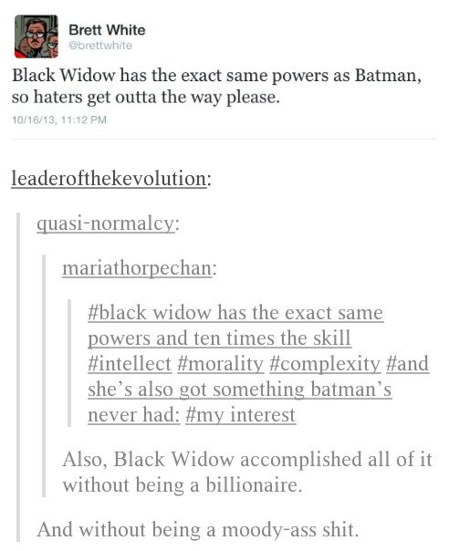 the ONLY thing Batman has over Widow is his family. Alfred and the Robins (and Batgirls) are wonderful