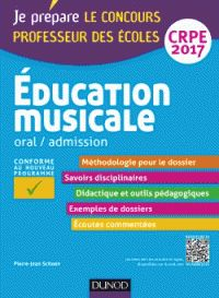 Pierre-Jean Schoen - Education musicale, oral / admission professeur des écoles CRPE. https://hip.univ-orleans.fr/ipac20/ipac.jsp?session=14745S029575S.1290&menu=search&aspect=subtab48&npp=10&ipp=25&spp=20&profile=scdcas&ri=&term=Education+musicale%2C+oral+%2F+admission+professeur+des+%C3%A9coles+CRPE&index=.GK&x=29&y=40&aspect=subtab48&sort=