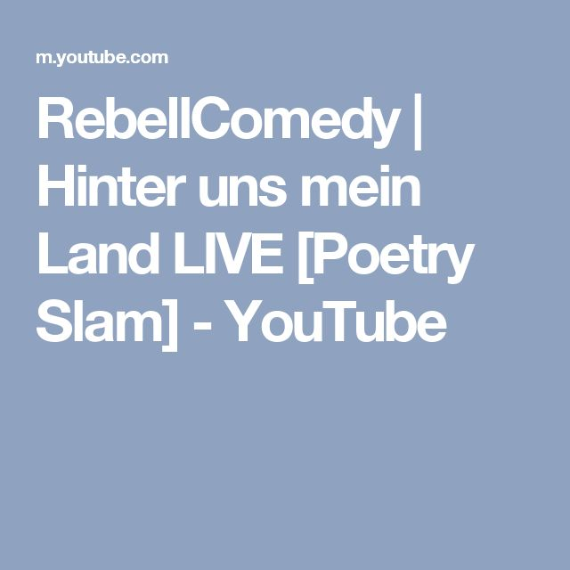 RebellComedy | Hinter uns mein Land LIVE [Poetry Slam] - YouTube