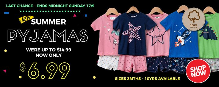 Summer pyjama sale on now at T&T Childrenswear New Zealand