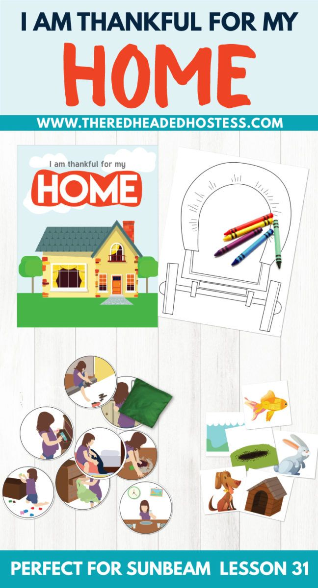 Primary 1 Lesson 31 I am Thankful For My Home Sunbeam