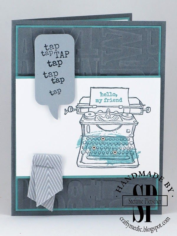 The Crafty Medic: Show Offs - Stampin' Up! Tap Tap Tap stamp set.