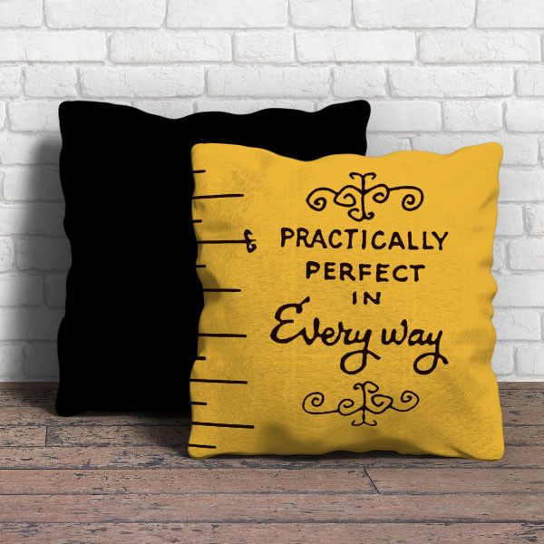 Practically perfect in everyway Pillow | Aneend
