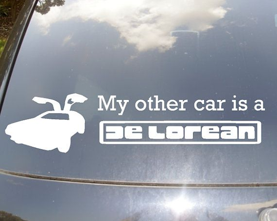 My other car is a de lorean car sticker on etsy 10 00