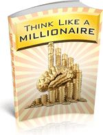 To become a millionaire first you must think like a millionaire. In this ebook you will learn all the secrets to earn MILLIONS! - Download for FREE!