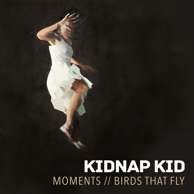 Moments - EP by Kidnap Kid on Apple Music
