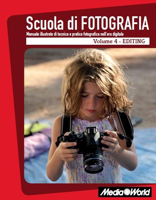 """Quarto e ultimo #eBook dell'esclusiva guida """"Scuola di Fotografia"""" con tutti i consigli che riguardano l'editing. Scaricatelo gratuitamente sul nostro Net-eBook e completate il vostro manuale di #fotografia!"""
