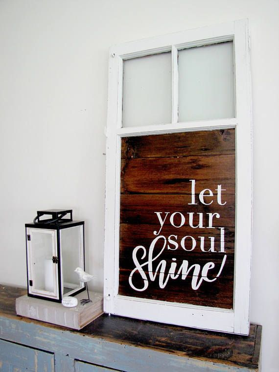 Let Your Soul Shine  Reclaimed Barn Wood Sign Farmhouse