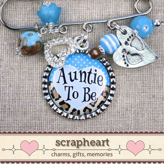 For Stephanie to wear.....Auntie To Be Pin Aunt To Be Gift Shower Name by ScrapheartGifts, $19.50