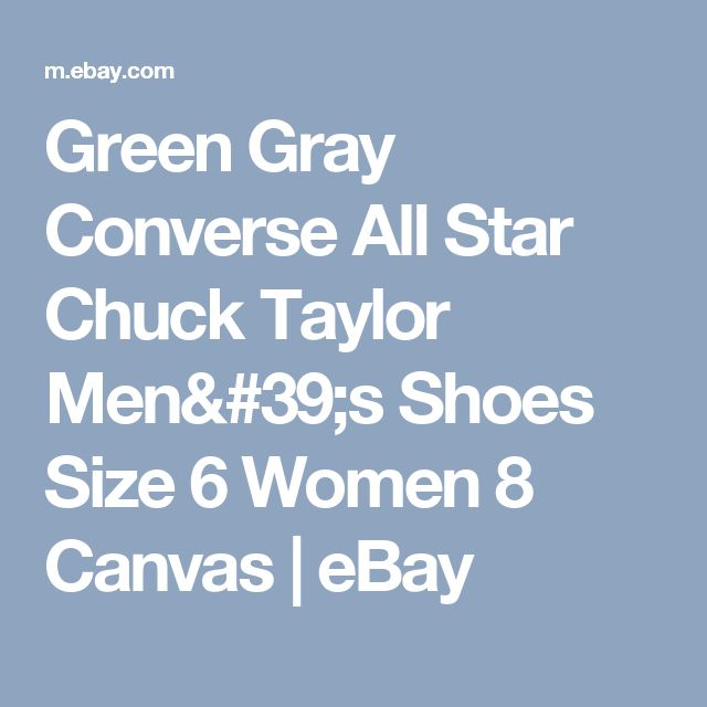 Green Gray Converse All Star Chuck Taylor Men's Shoes Size 6 Women 8 Canvas  | eBay