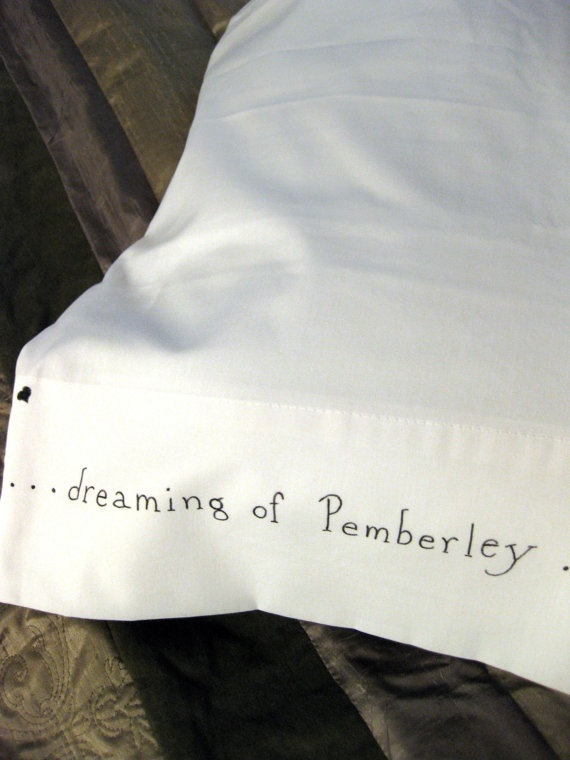 Dreaming of Pemberley pillow case.