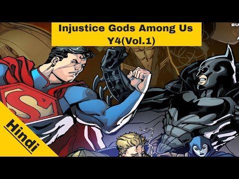 Injustice Gods Among Us Year 4 Vol.1 Hindi | Superman vs Wonder Woman | DC Comic Explained in Hindi - YouTube