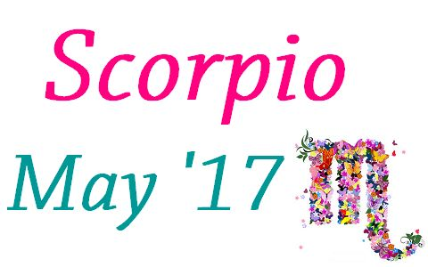 Scorpio Horoscope May 2017 - Weekly Monthly Horoscope Prediction 2017 - 2018