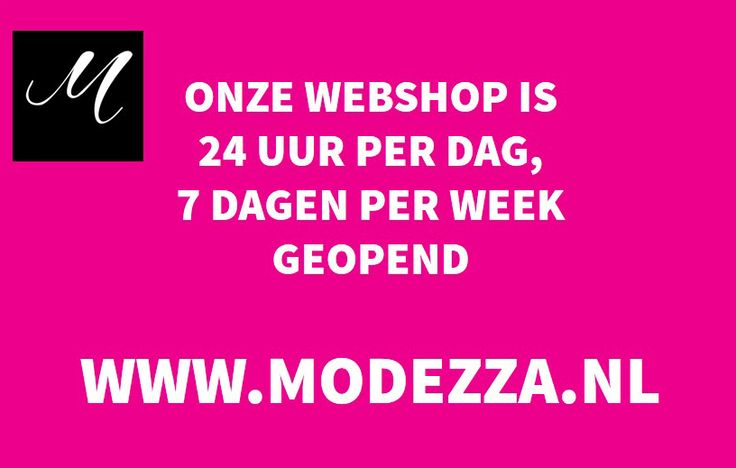 In onze webshop kun je altijd terecht 24/7.