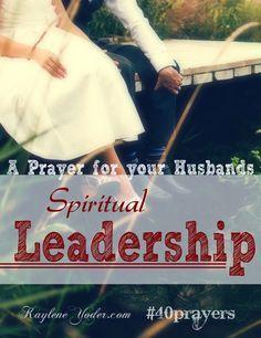 A Prayer for your Husband's Spiritual Leadership