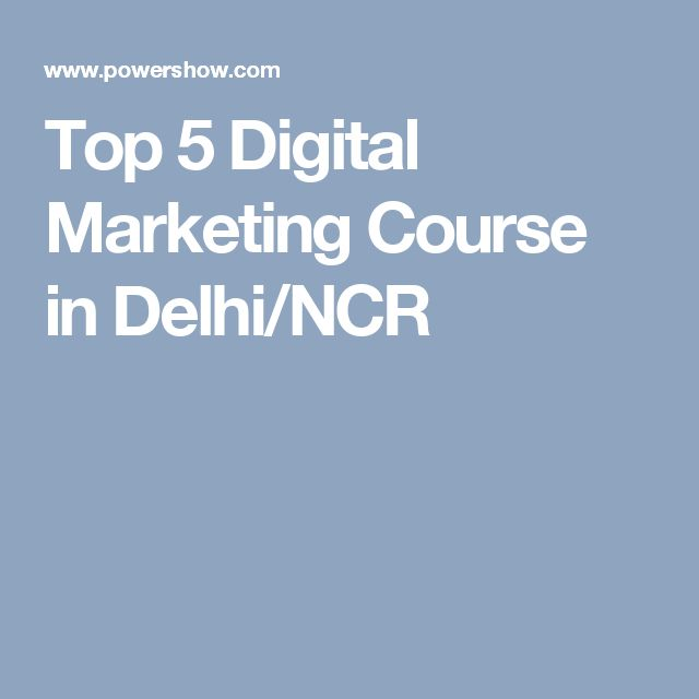 Top 5 Digital Marketing Course in Delhi/NCR
