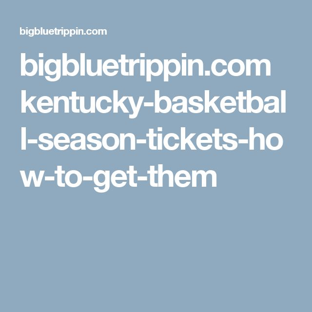 bigbluetrippin.com kentucky-basketball-season-tickets-how-to-get-them
