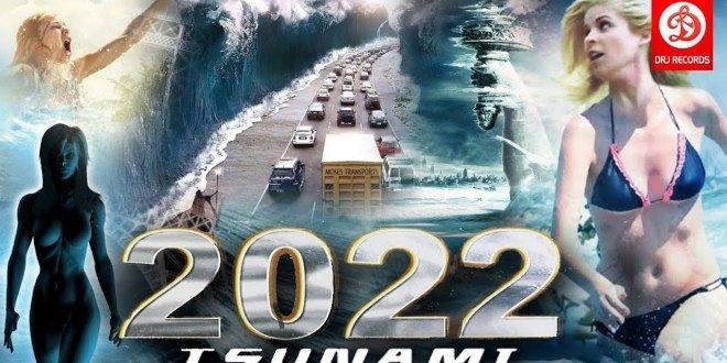 2022 Tsunami Latest Hollywood movie in hindi dubbed full