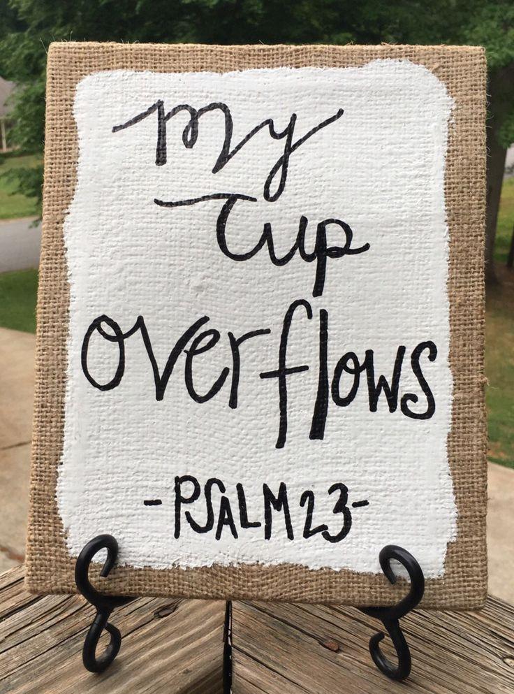 My Cup Overflows Wall Art, Wall Decor, Wall Art, Burlap Canvas, Canvas Art, Scripture Art