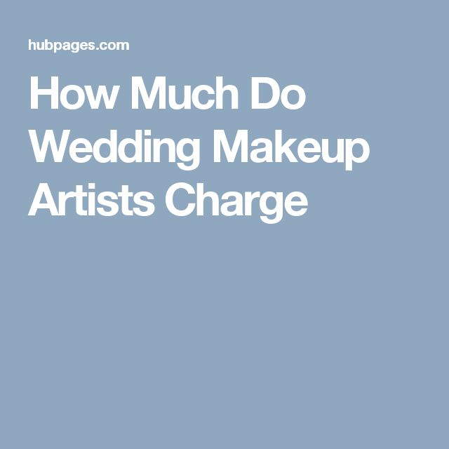 How Much Do Wedding Makeup Artists Charge